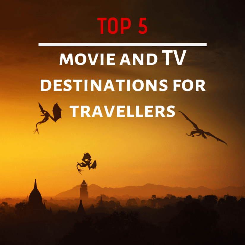 Set-jetting: top 5 movie and TV destinations for travellers
